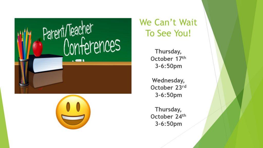 Parent Teacher Conferences Fall 2019